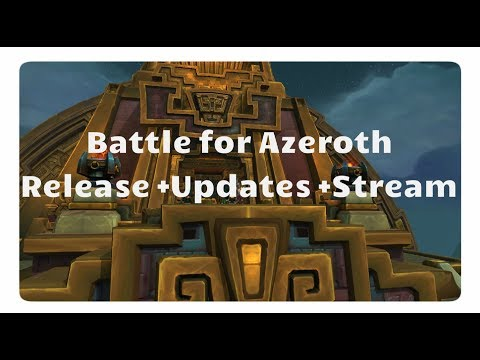 WoW - Battle for Azeroth: Release Datum & Updates