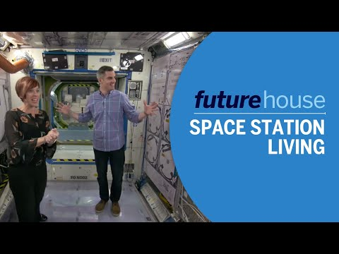 Future House | Living on the Space Station