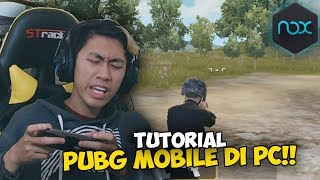 CARA MAIN PUBG MOBILE DI PC PAKAI EMULATOR NOX PLAYER!!