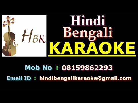 Mone Koro Jodi Sob Chere Hai - Karaoke - Chitra Singh
