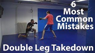 Double leg takedown: 6 Most Common Mistakes