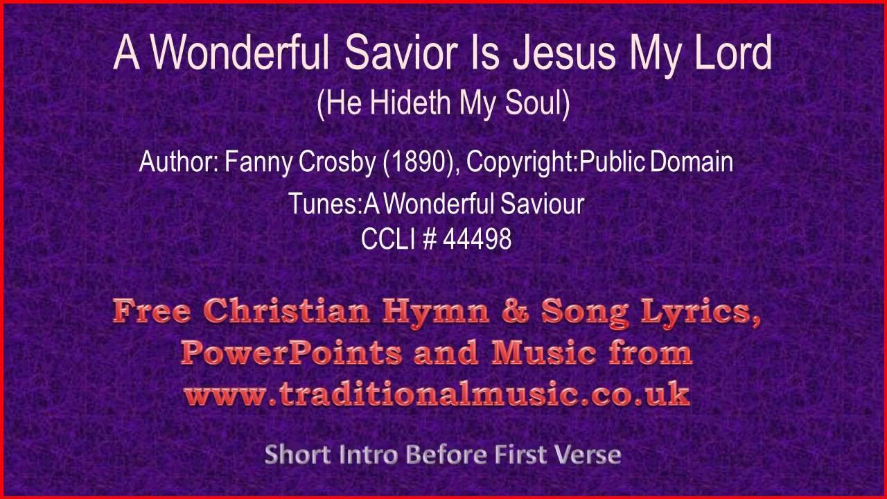 A Wonderful Saviour He Hideth My Soul Hymn Lyrics Music Youtube