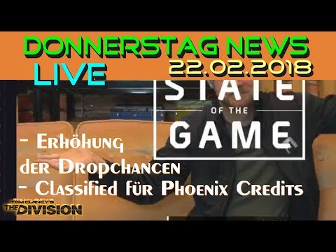 The Division Deutsch | State of the Game | Donnerstag News Live 22.02.2018 | Neue Dropchancen