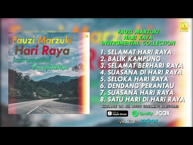 Download Lagu Suasana Di Hari Raya Dari Fauzi Marzuki 25 09