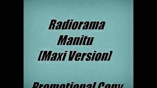Radiorama - Manitu (Italo Maxi Version)