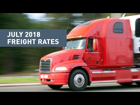 July 2018 Freight Rates & Trucking Updates