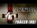 Experimento Exorcista - Trailer HD