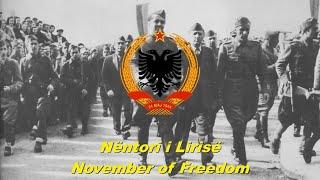 Nëntori i Lirisë - November of Freedom (Albanian communist song)