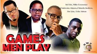 Games Men Play    - Nigerian Nollywood  Movie