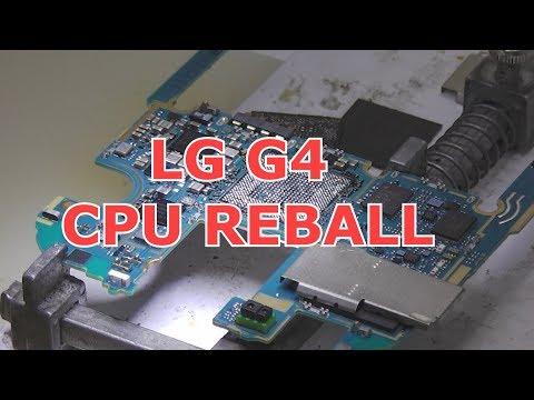 LG G4 CPU REBALL