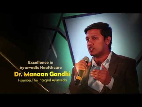 Excellence in Ayurvedic Healthcare - Dr.Mannan Gandhi