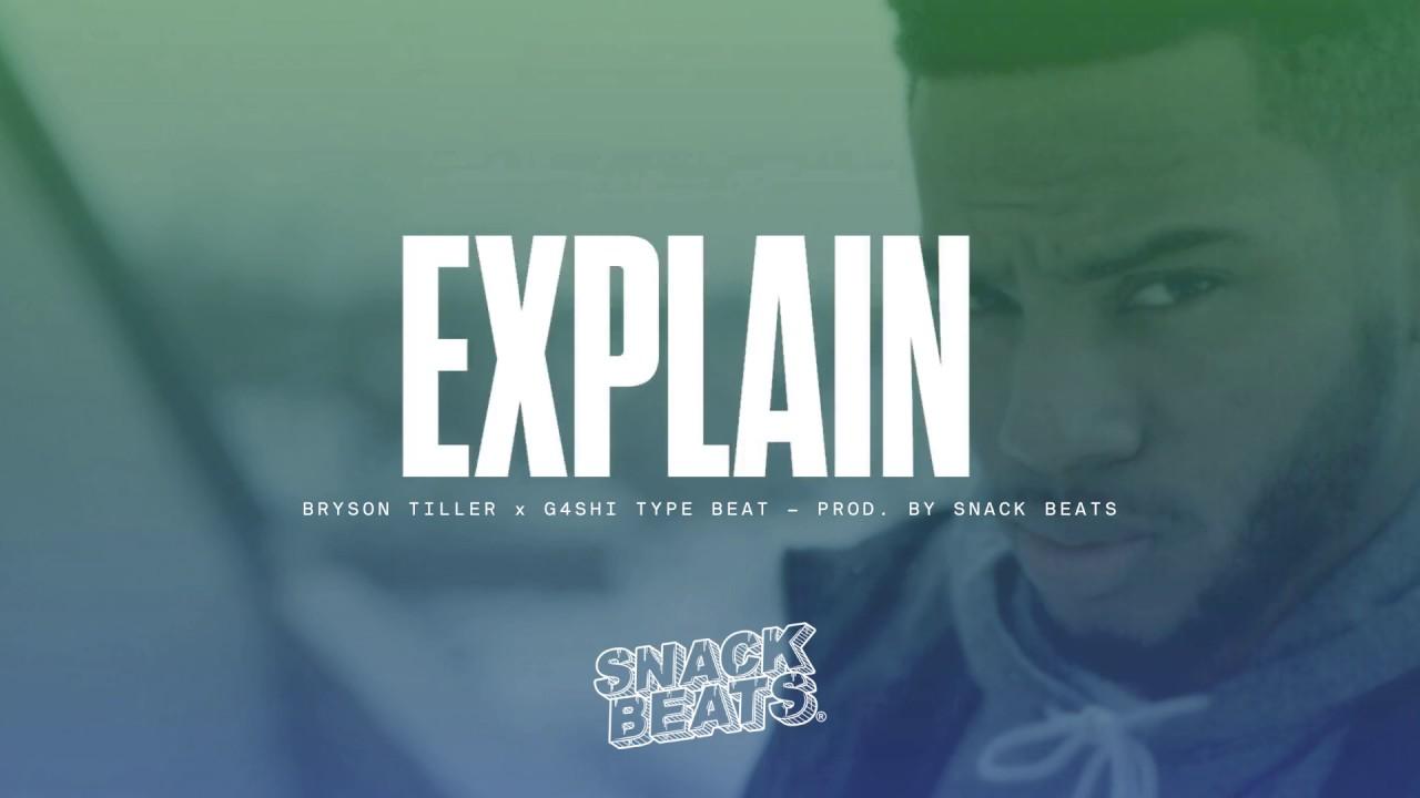"[FREE] Bryson Tiller x G4shi Type Beat 2017 - ""Explain ..."