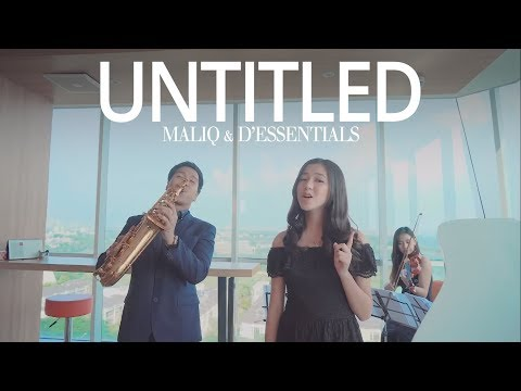 Untitled - Maliq & D'Essentials (Desmond Amos Ft. Gabriella Ekaputri)