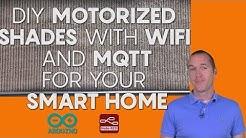 DIY Motorized Roller Shades + Wireless MQTT Smart Home Integration