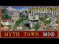 Heroes III - Mythological Town (Myth Mod)