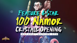 Feature 6-Star & 100 Feature Namor Crystals Opening #ED #MCOC