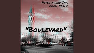 Provided to YouTube by DistroKid Boulevard (feat. Drip Ink) · Peter...