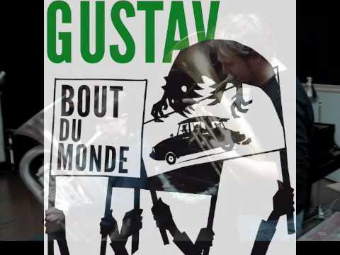 Gustav Single: Bout du Monde