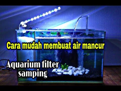 Cara mudah dan sederhana buat air mancur | Aquarium filter samping