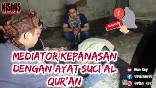 Download Mediator kepanasan di bacakan ayat suci Al Qur'an #ruqyah -  2020 - 9