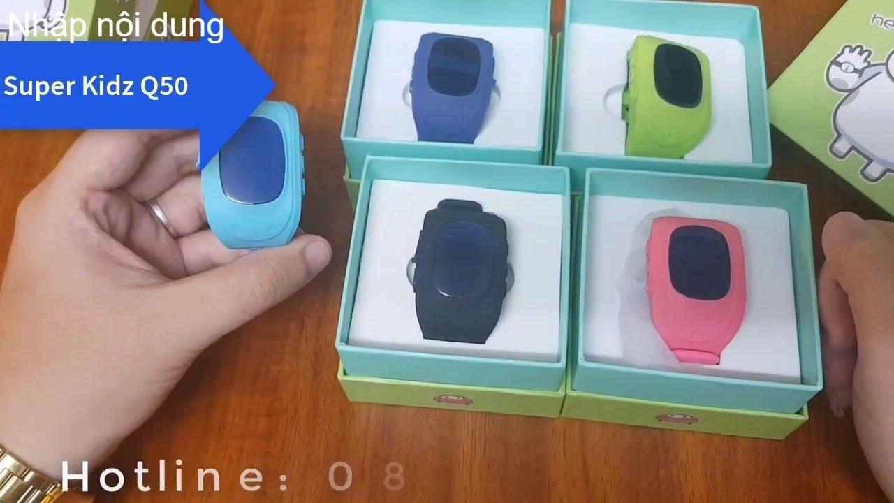 Đồng hồ định vị Q50 – cho trẻ em
