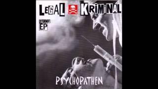 Legal Kriminal - Psychopathen (Full EP)
