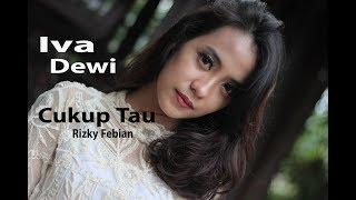 Rizky Febian Cukup tau Iva Dewi Cover