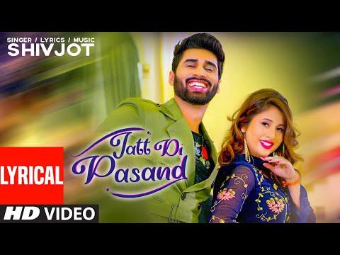 New Punjabi Songs 2020 | Jatt Di Pasand Full Al Song Shivjot | Latest Punjabi Songs 2020