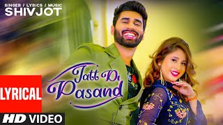New Punjabi Songs 2020 | Jatt Di Pasand (Full Lyrical Song) Shivjot | Latest Punjabi Songs 2020