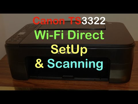 canon-ts3322-wifi-direct-setup-&-scanning-!!