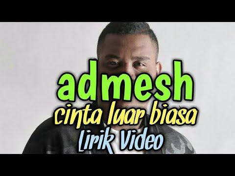 lirik-cinta-luar-biasa---admesh-|a-msc-lyrics