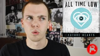 Repeat youtube video All Time Low - Future Hearts (Album Review)