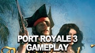 Port Royale 3 - Gameplay Trailer