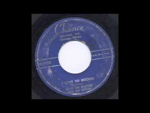 JOHN LEE BOOKER - I LOVE TO BOOGIE - CHANCE