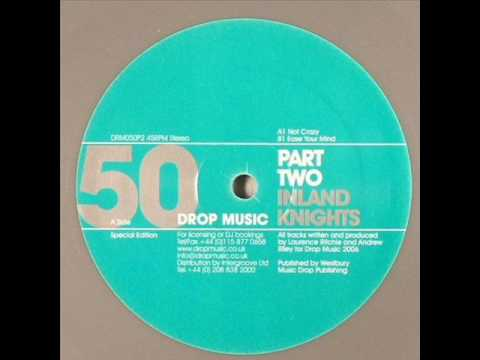 Inland Knights - Not Crazy