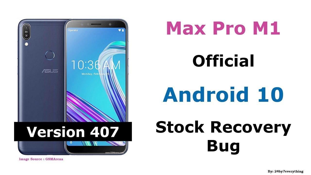 Asus Zenfone Max Pro M1 | Official Android 10 Update | Stock Recovery Bug