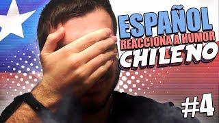 ESPAÑOL REACCIONA  A HUMOR CHILENO #4 😂