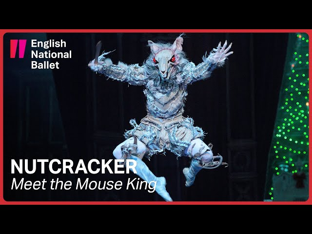 Nutcracker: Meet the Mouse King | English National Ballet