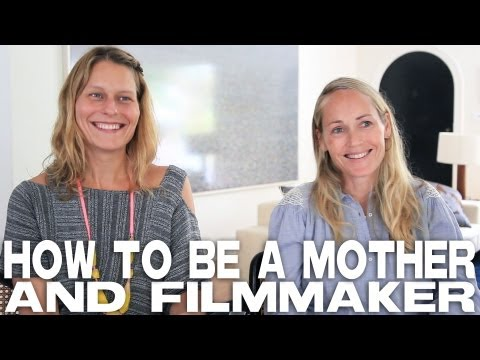 How To Be A Mother And Filmmaker by Mary Wigmore & Sara Lamm