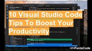 10 Visual Studio Code Tips To Boost Your Productivity