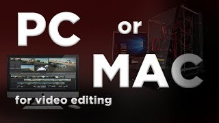 Video Editing on a MAC vs PC: Mystery Solved?
