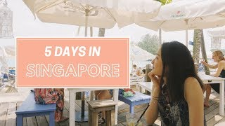 5 Days in Singapore   Travel Vlog