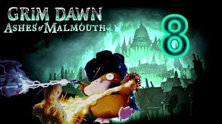 Grim Dawn #8 Прогулки по подземельям