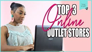 Top 3 Online Outlets - Best Quality and Selection | Kaye Wright