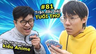[VIDEO #81] Trận Đấu Bài Tuổi Thơ   Vua Trò Chơi