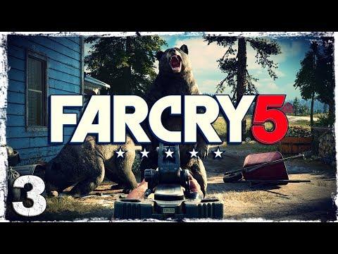 Смотреть прохождение игры Far Cry 5. #3: Блаженные медведи.
