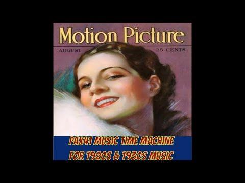 Popular 1920s & 1930s Radio Music  @Pax41
