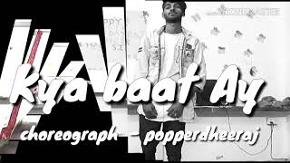 Harrdy Sandhu - Kya Baat Ay | Jaani - | B Praak | Dance Choreography by Popper Dheeraj