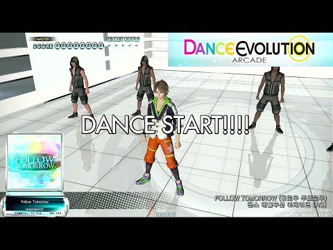 [ダンエボ] Follow Tomorrow Playthrough / Dance Evolution AC / 댄스 에볼루션 아케이드