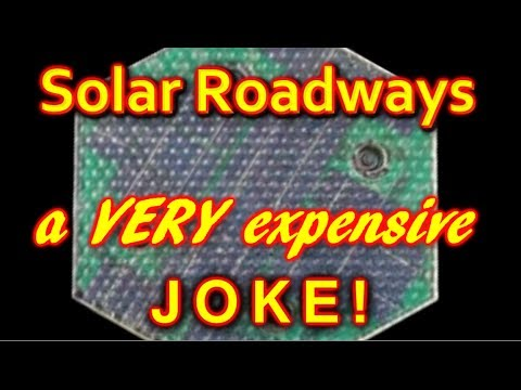 Solar Roadways, a VERY expensive joke?